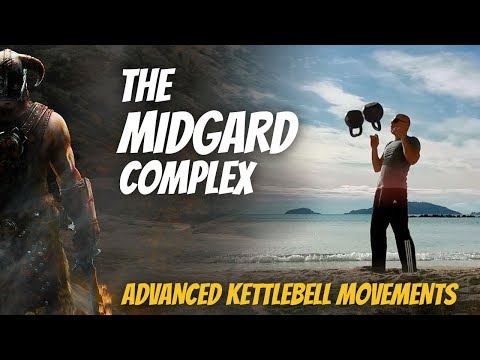 The Midgard Advanced—Developed Kettlebell Exercise