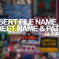 File Name, Sheet Name or Path: Insert File Information into Excel Cell
