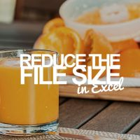 How to Reduce the File Size of an Excel Workbook