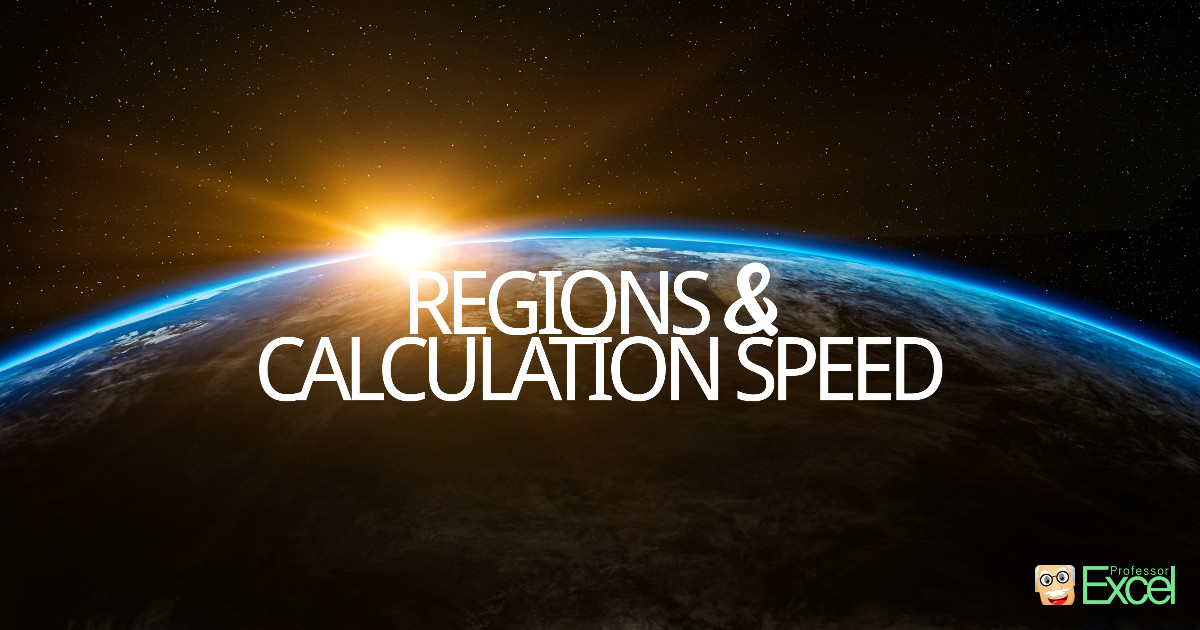 region, settings, excel, calculation, speed, time, performance, study, analysis