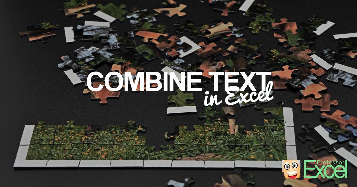 Combine Text in Excel