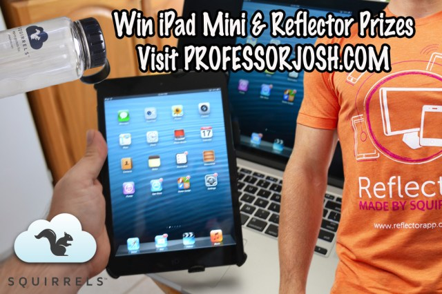 iPad Mini and Reflector Prize Pack on Professor Josh