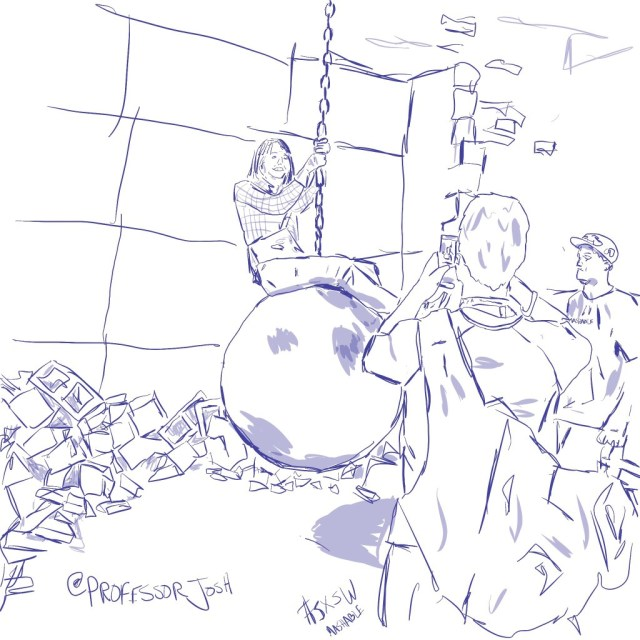 Sketch by Sketch SXSW Interactive Mashable House Wrecking Ball