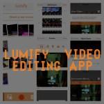 Lumify Video Editor App