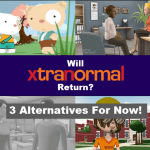 Will Xtranormal Return - Three alternatives for now