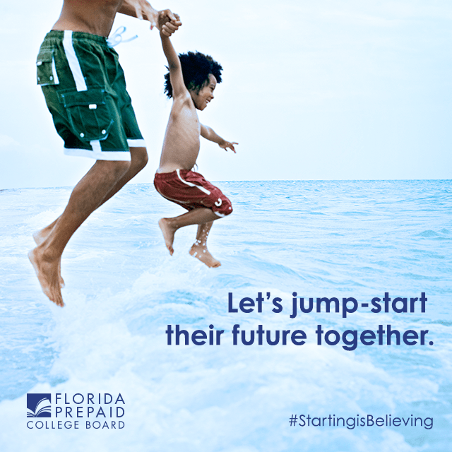 Get a Jump on Florida Prepaid College Plans #StartingisBelieving