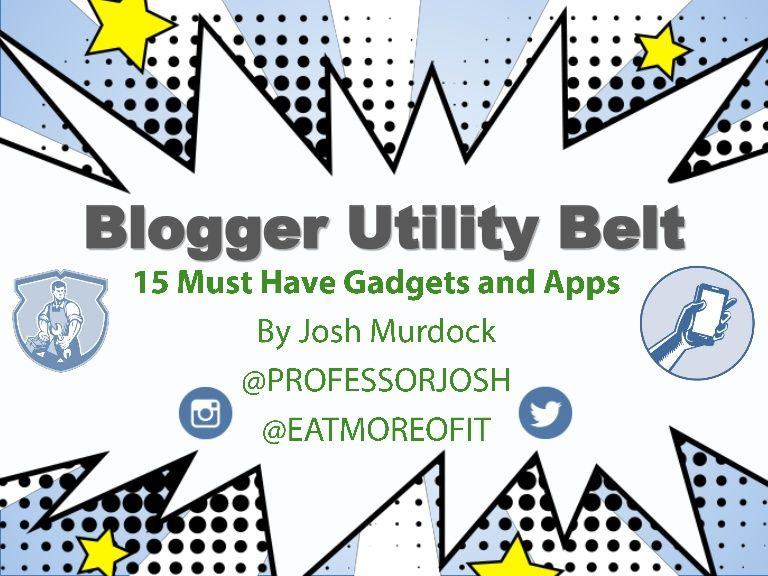Blogger Utility Belt: 15 Apps and Gadgets for Bloggers