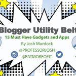 Blogger Utility Belt 15 Apps and Gadgets for Bloggers Presentation Slideshare