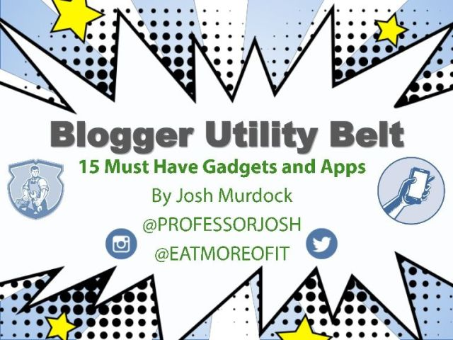 Blogger Utility Belt 15 Apps and Gadgets for Bloggers Presentation Slideshare