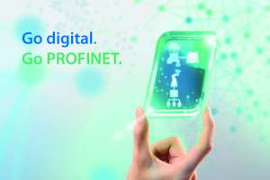 """According to the motto """"Go digital. Go PROFINET"""", PI is consistently working on PROFINET over TSN."""