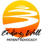 Ending Well! Patient Advocacy, LLC