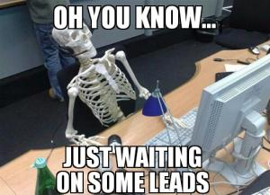 waiting on leads
