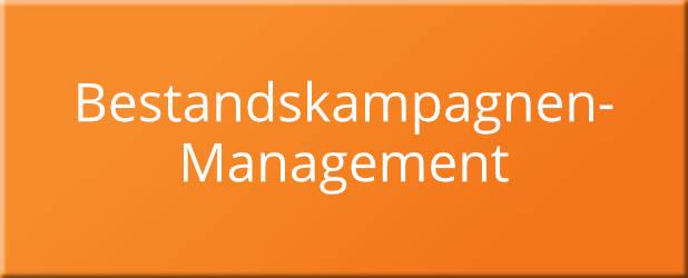 Bestandskampagnen-Management