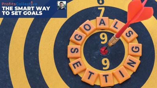 The SMART way to set goals