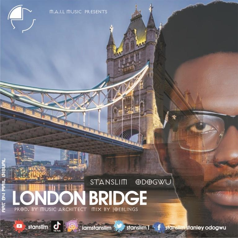 London Bridge by Stanslim Odogwu