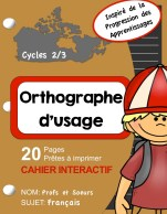 Cahier interactif sur l'orthographe d'usage