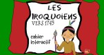 Cahier Interactif: Les Iroquoiens vers 1745