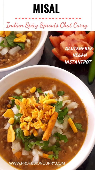 Pinterest image for Misal. This gluten free, vegan recipe can be made in Instantpot.