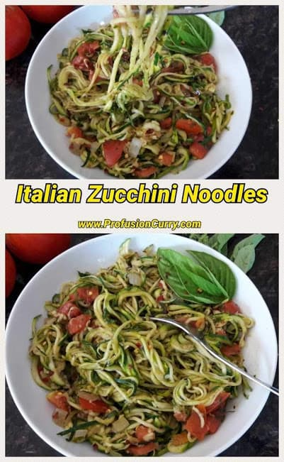 Italian Zucchini Noodles ProfusionCurry
