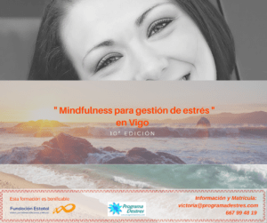 Nuevo curso de Mindfulness en Vigo -10ª Edición