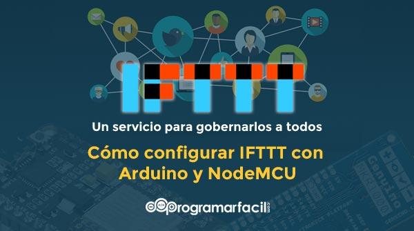 configurar ifttt con arduino y nodemcu