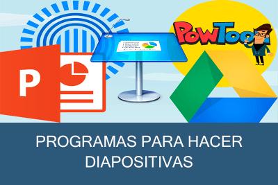 Programas para hacer Diapositivas