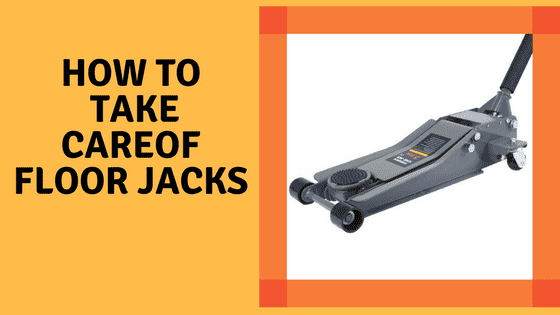 How to Take Care of Floor Jacks cover
