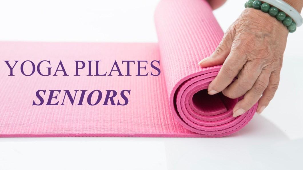 Activités sportives pour les seniors : le Yoga et le Pilates