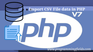 Import CSV File in PHP