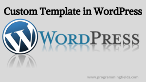 WordPress Custom Template
