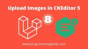 Upload Image in CKEditor 5