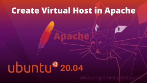 Create Virtual Host in Apache Server