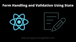React Form Handling and validation