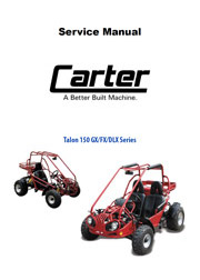Carter Brothers Go Kart Owner's Manual Parts Manual