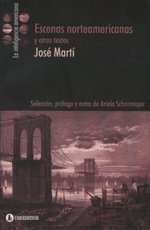 jose-marti-escenas-norteamericanas-y-otros-textos-