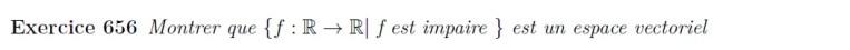 L'ensemble des fonctions impaires est un espace vectoriel