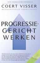 Progressiegericht werken - Coert Visser