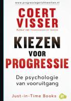 Kiezen voor progressie, De psychologie van vooruitgang