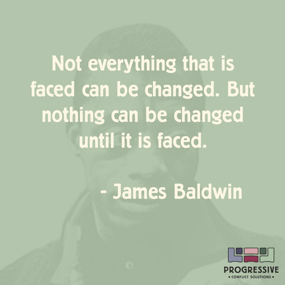 Progressive Quotes Conflict Quotes ~ James Baldwin On Courage And Change .