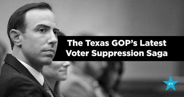 UPDATES: Texas GOP's Latest Voter Suppression Saga ...