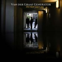 Resenha: Van Der Graaf Generator - Do Not Disturb (2016)