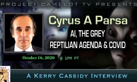 CYRUS PARSA:  AI, THE GREY REPTILIAN AGENDA & COVID