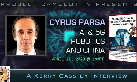 CYRUS PARSA:  AI & 5G AND WEAPONIZATION OF ROBOTICS AND CHINA