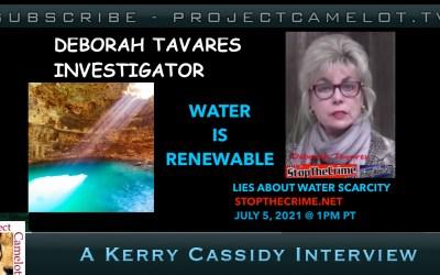 DEBORAH TAVARES:   WATER IS RENEWABLE –  STOP THE CRIME