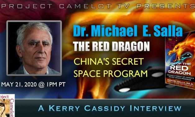 DR. MICHAEL SALLA:  RED DRAGON CHINA'S SECRET SPACE PROGRAM