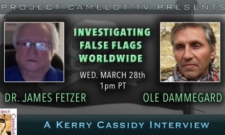 DR. JAMES FETZER & OLE DAMMEGARD:  INVESTIGATING FALSE FLAGS WORLDWIDE