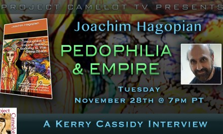 PEDOPHILIA & EMPIRE – INTERVIEW WITH JOACHIM HAGOPIAN  – 11/28 @ 7pm PT