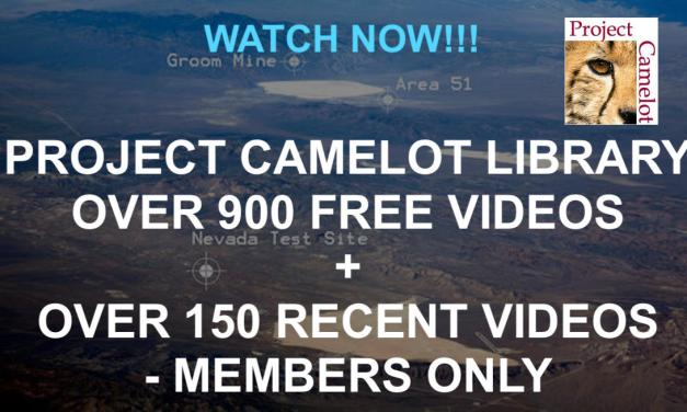 PROJECT CAMELOT LIBRARY – 900 FREE VIDEOS + 150 RECENT MEMBERS ONLY