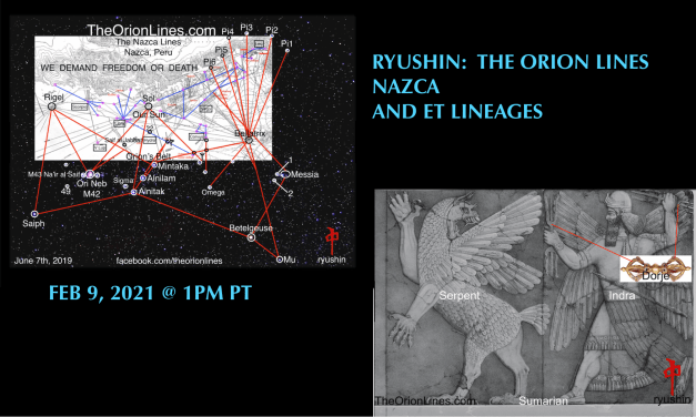 RYUSHIN:  THE ORION LINES:  NAZCA AND THE ET LINEAGES