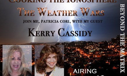 KERRY INTERVIEWED BY PATRICIA CORI RE WEATHER WARS